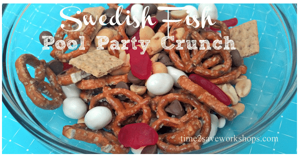 Pool Party Snack Ideas love these pool party snack ideas Swedish Fish Pool Party Crunch