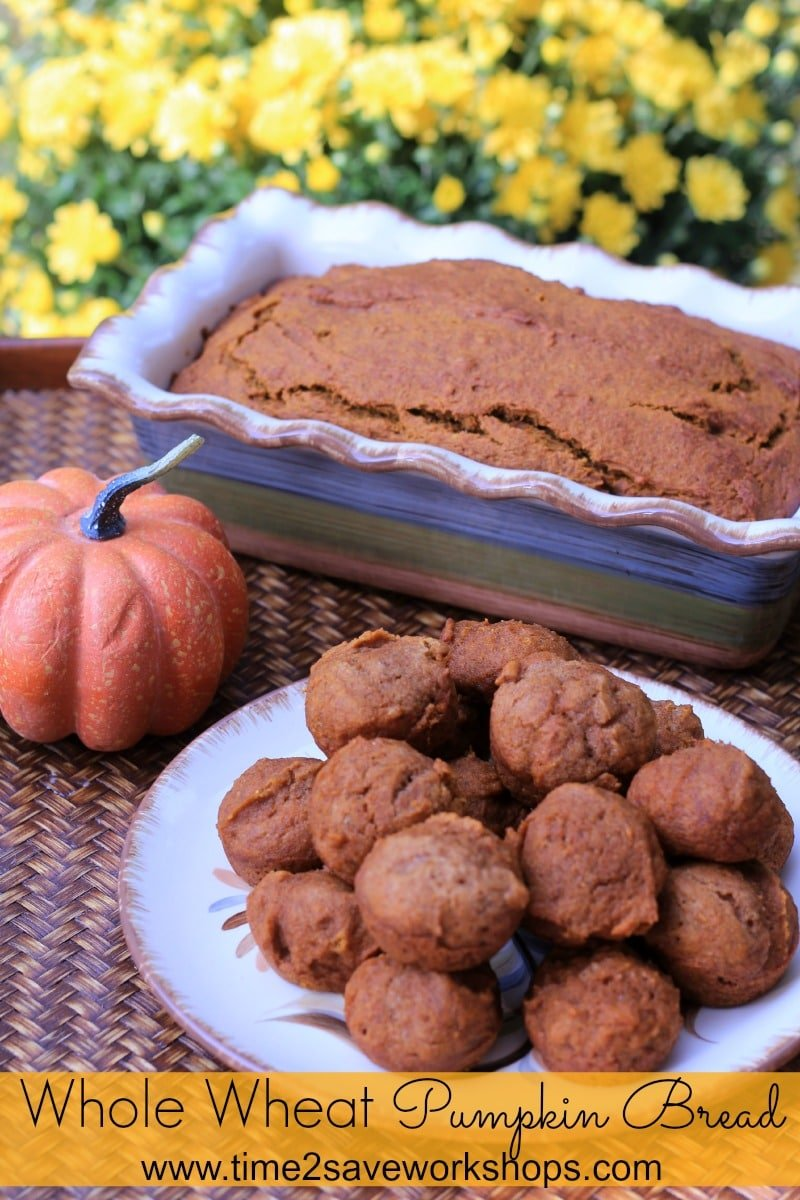 Whole Wheat Pumpkin Bread on time2saveworkshops.com