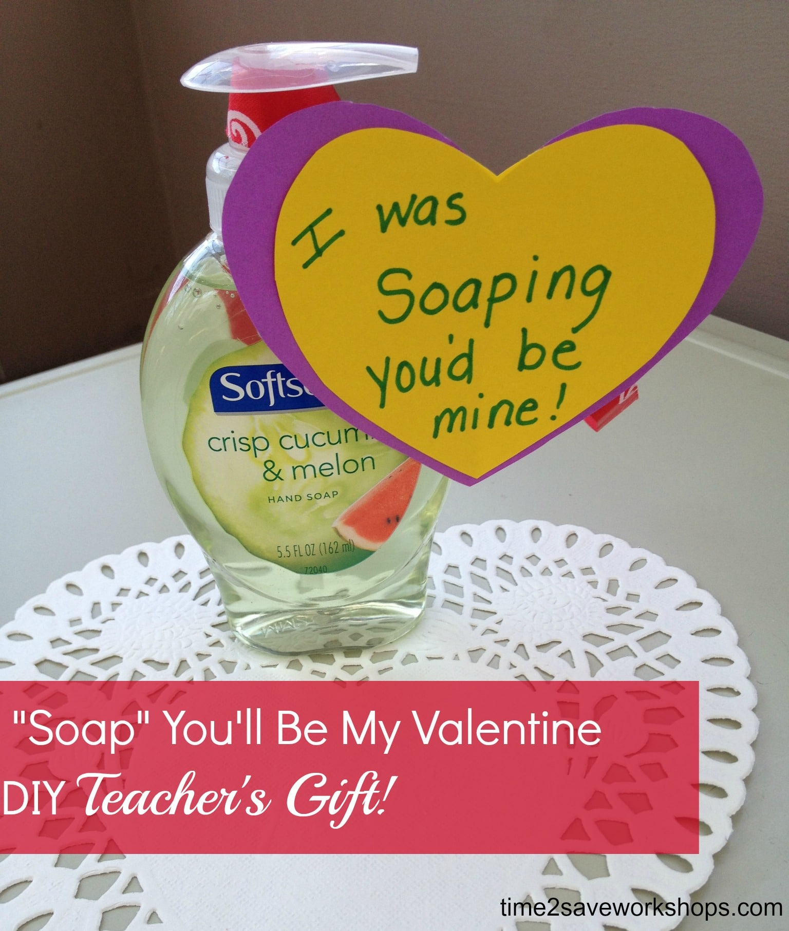 Homemade valentine gifts soap you 39 ll be my valentine for Best gift in valentines