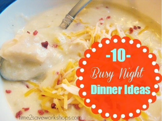 Busy Night Dinner Ideas