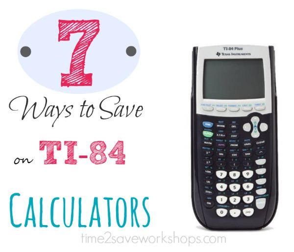 7 Ways to Save on TI-84 Graphing Calculators