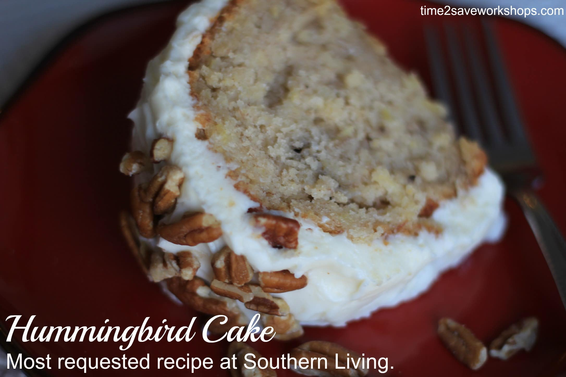 Hummingbird Cake Recipe Most Requested Recipe At Southern Living