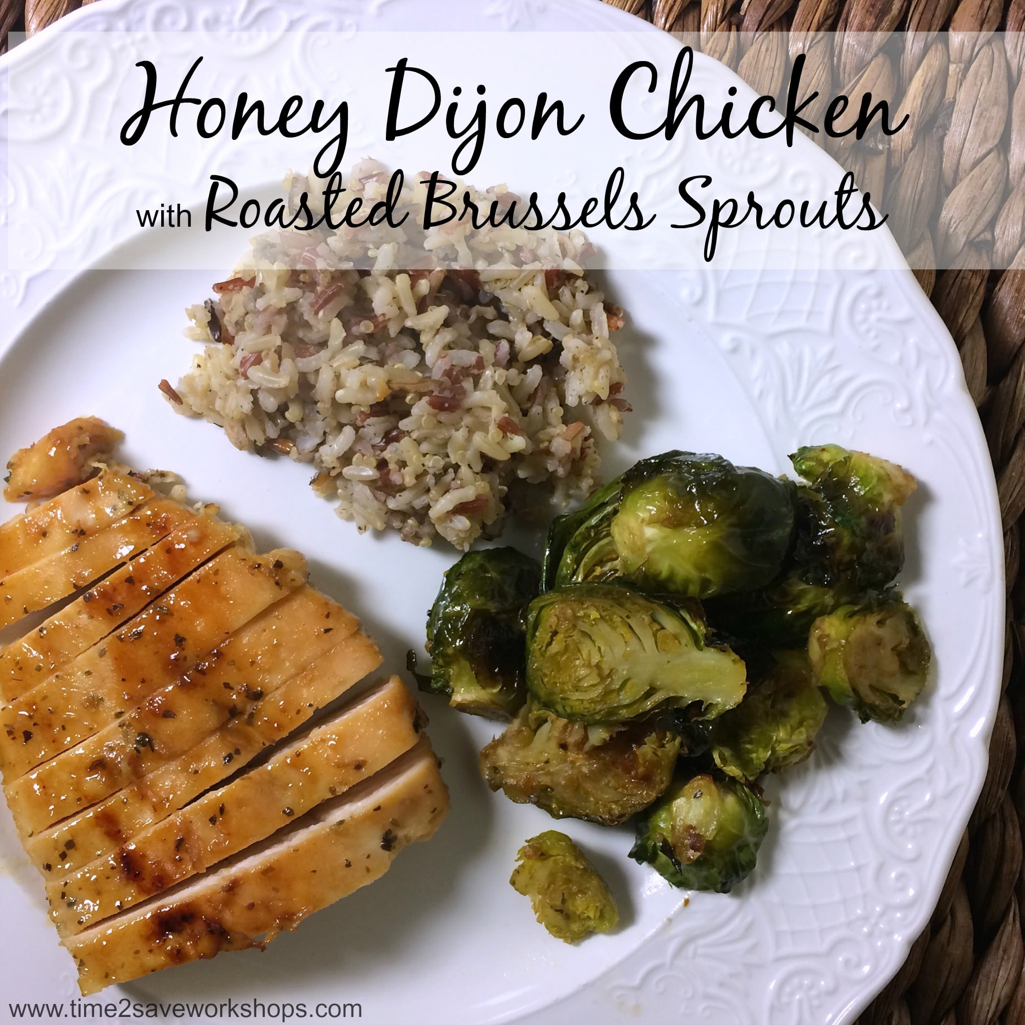 honey dijon chicken and brussels