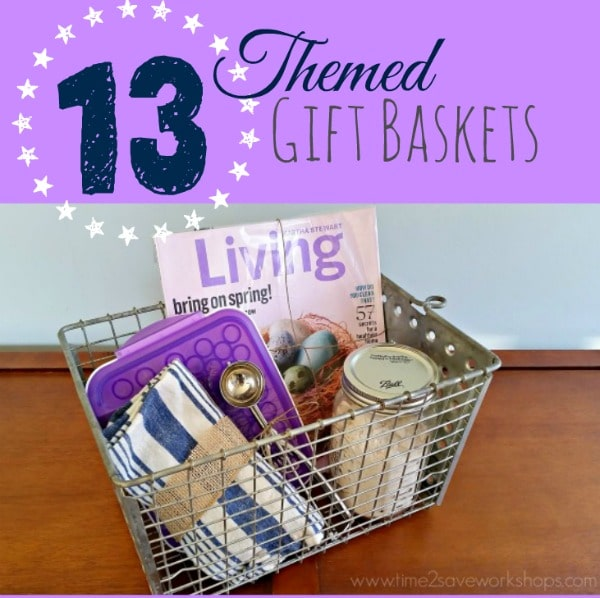 13 themed gift basket ideas for women men families kasey trenum negle Images