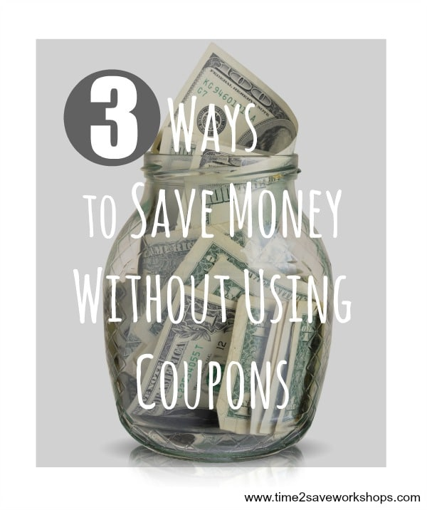 3 ways to save money without using coupons
