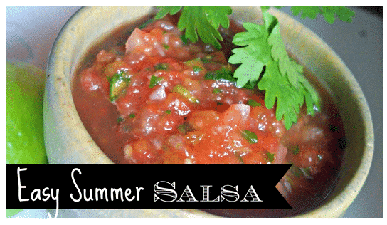 Easy Summer Salsa Recipe (Great for Cookouts!)