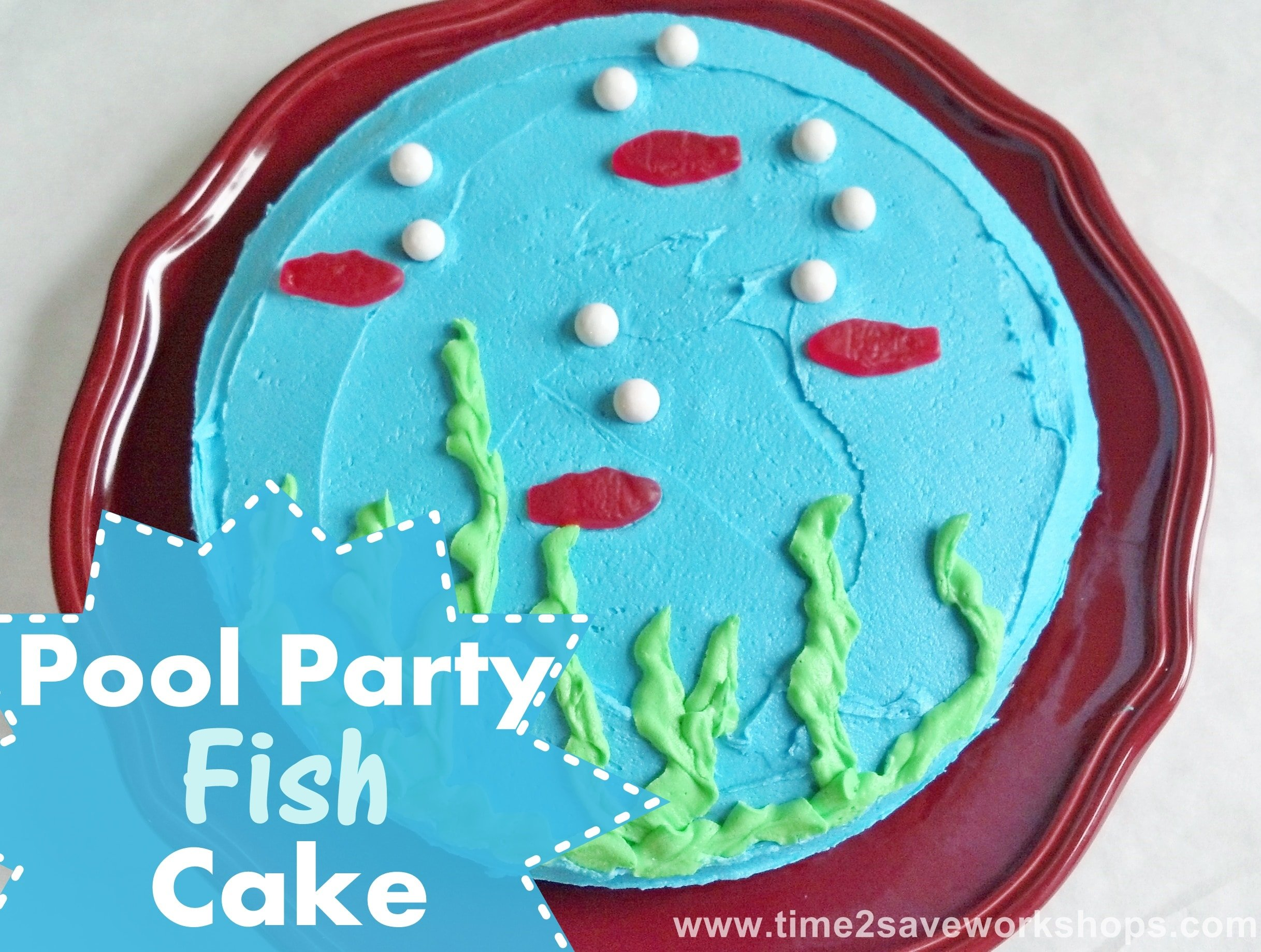 Pool Party Fish Cake Recipe (Great for Father's Day too!)