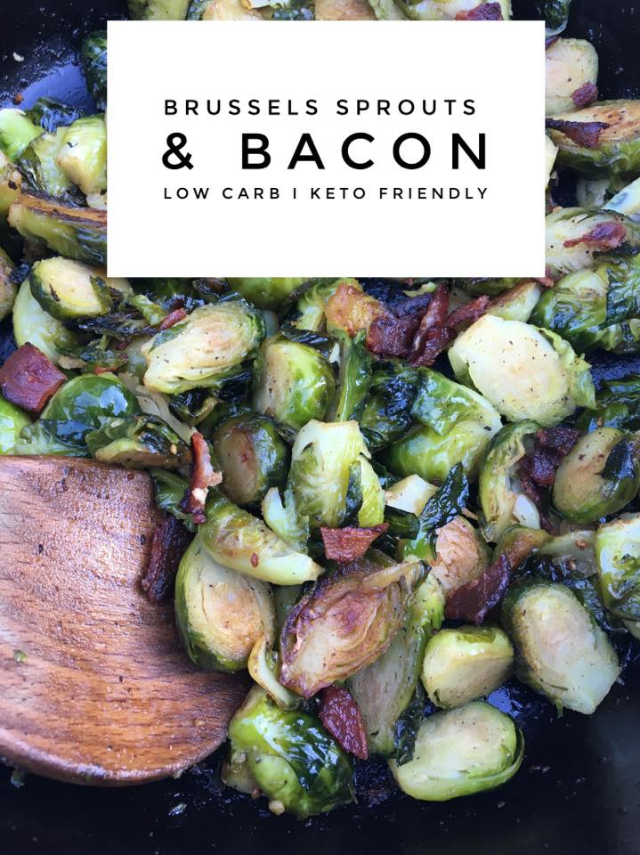 Brussels Sprouts & Bacon {Low Carb / Keto Friendly}