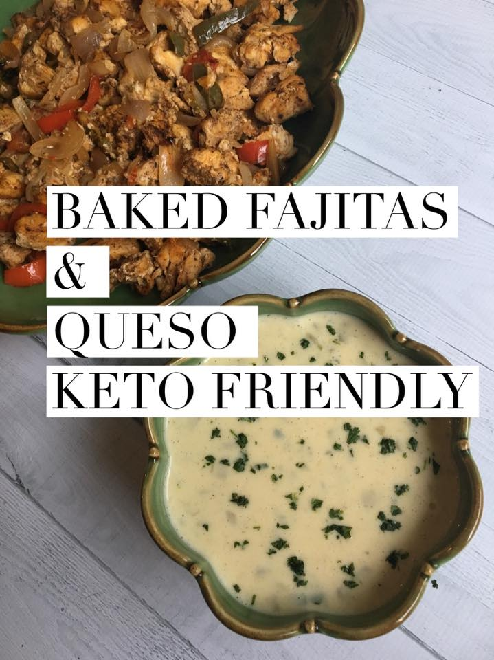 Baked Fajitas & Queso {KETO / LOW CARB}