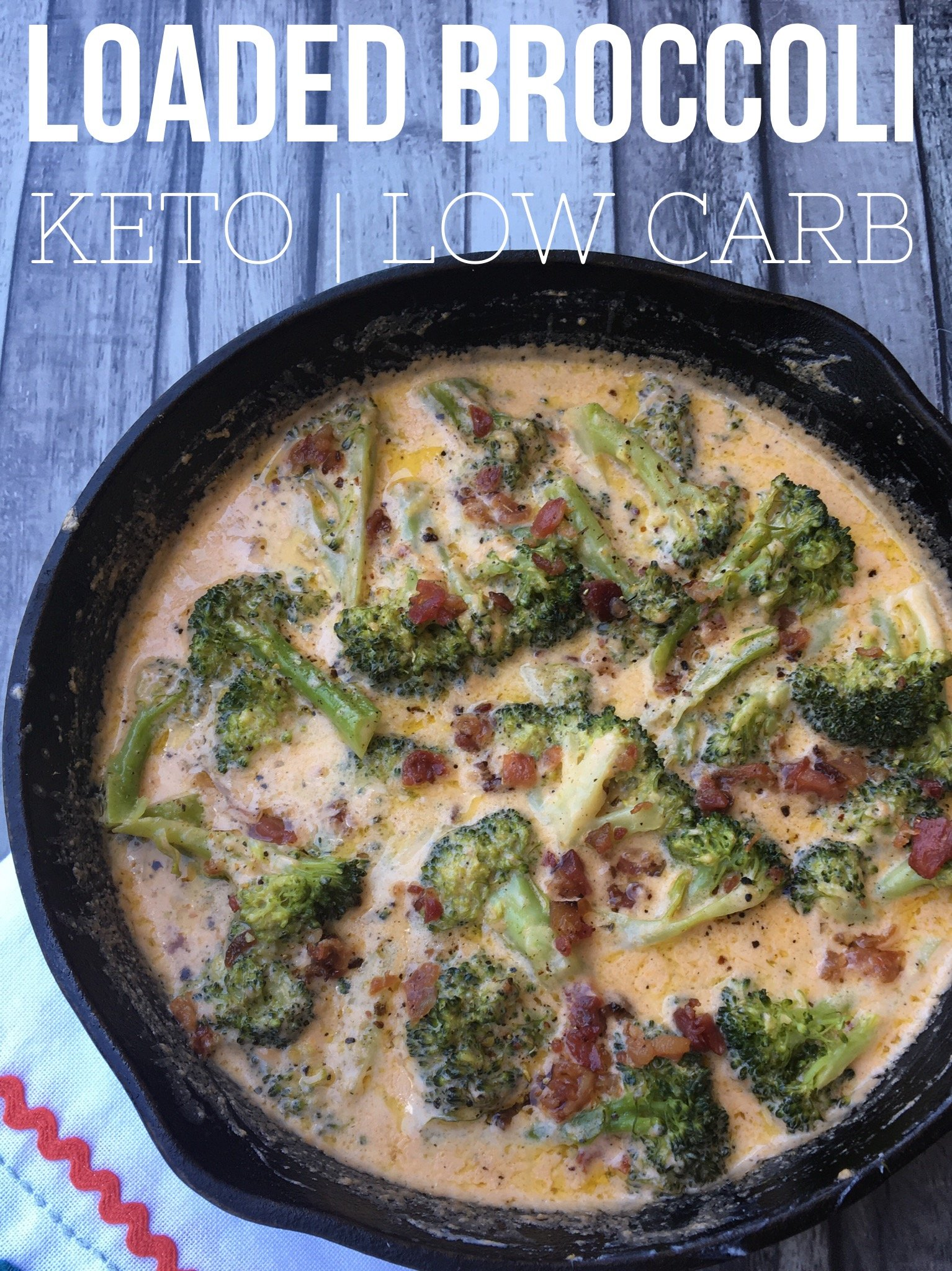 Loaded Broccoli {keto/low carb}