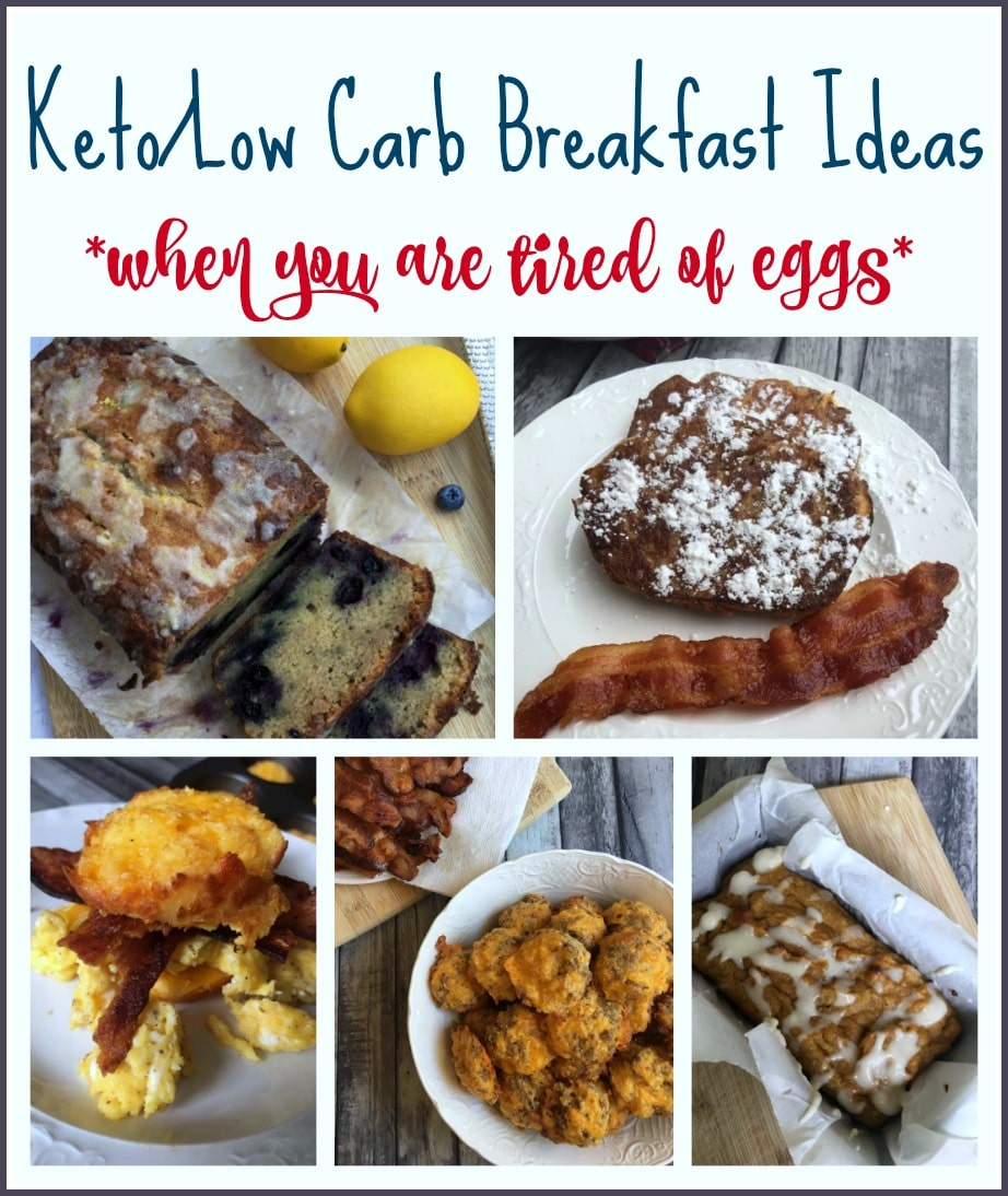 Keto/Low Carb Breakfast Ideas {when you are tired of eggs}