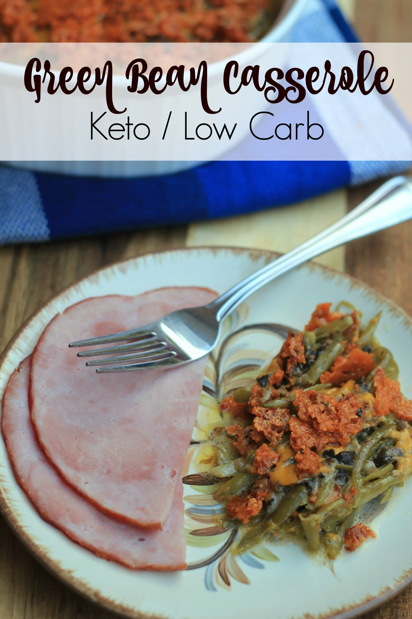 Green Bean Casserole {Keto / Low Carb}