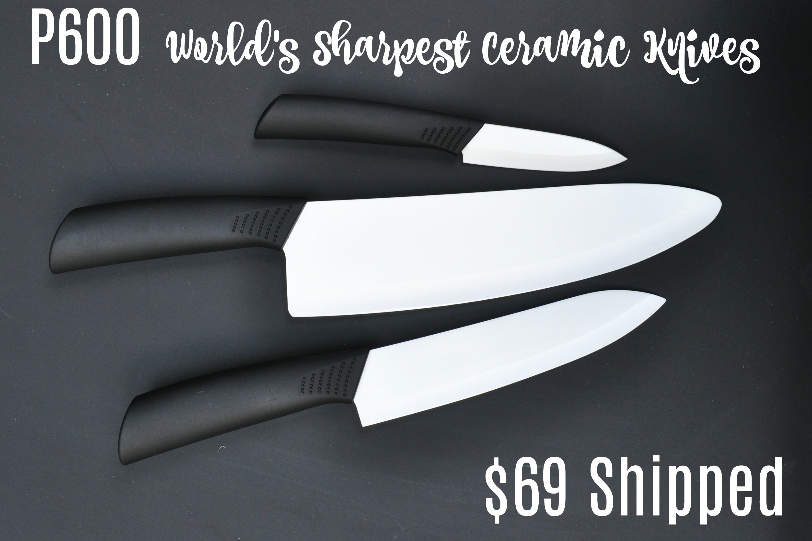 p600 Worlds sharest knives