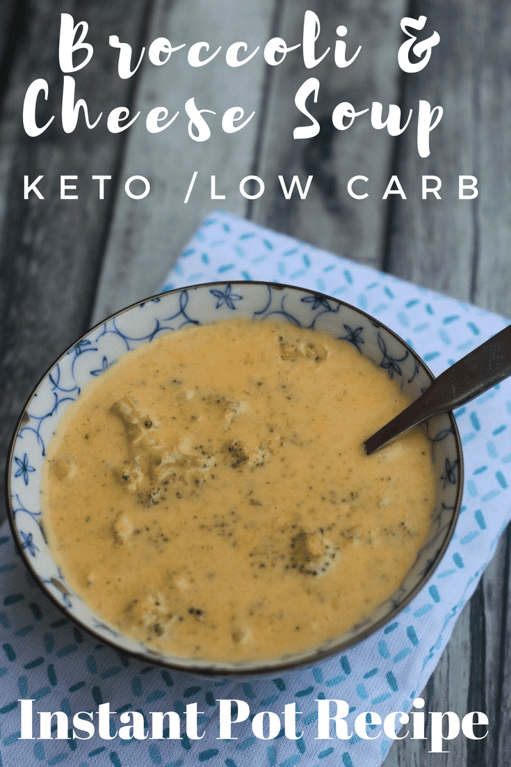 Instant Pot Broccoli & Cheese Soup Recipe Keto Low Carb