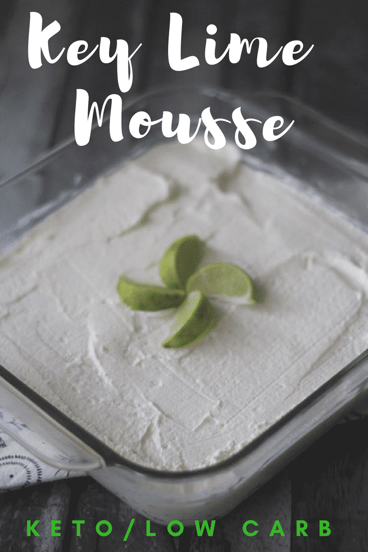 Make this Key Lime Keto Mousse Dessert Recipe today as a delicious and bright dessert that is low in carbs and refreshing!