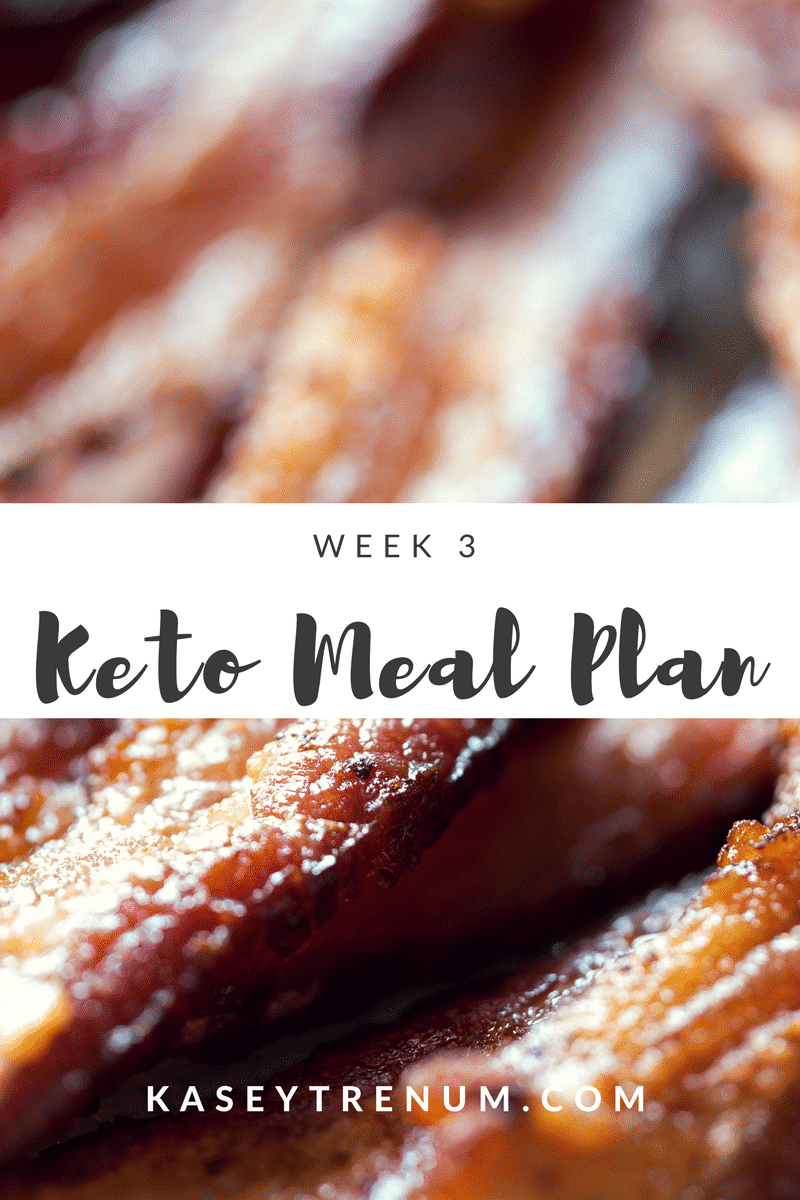 Keto Meal Plan – Week 3