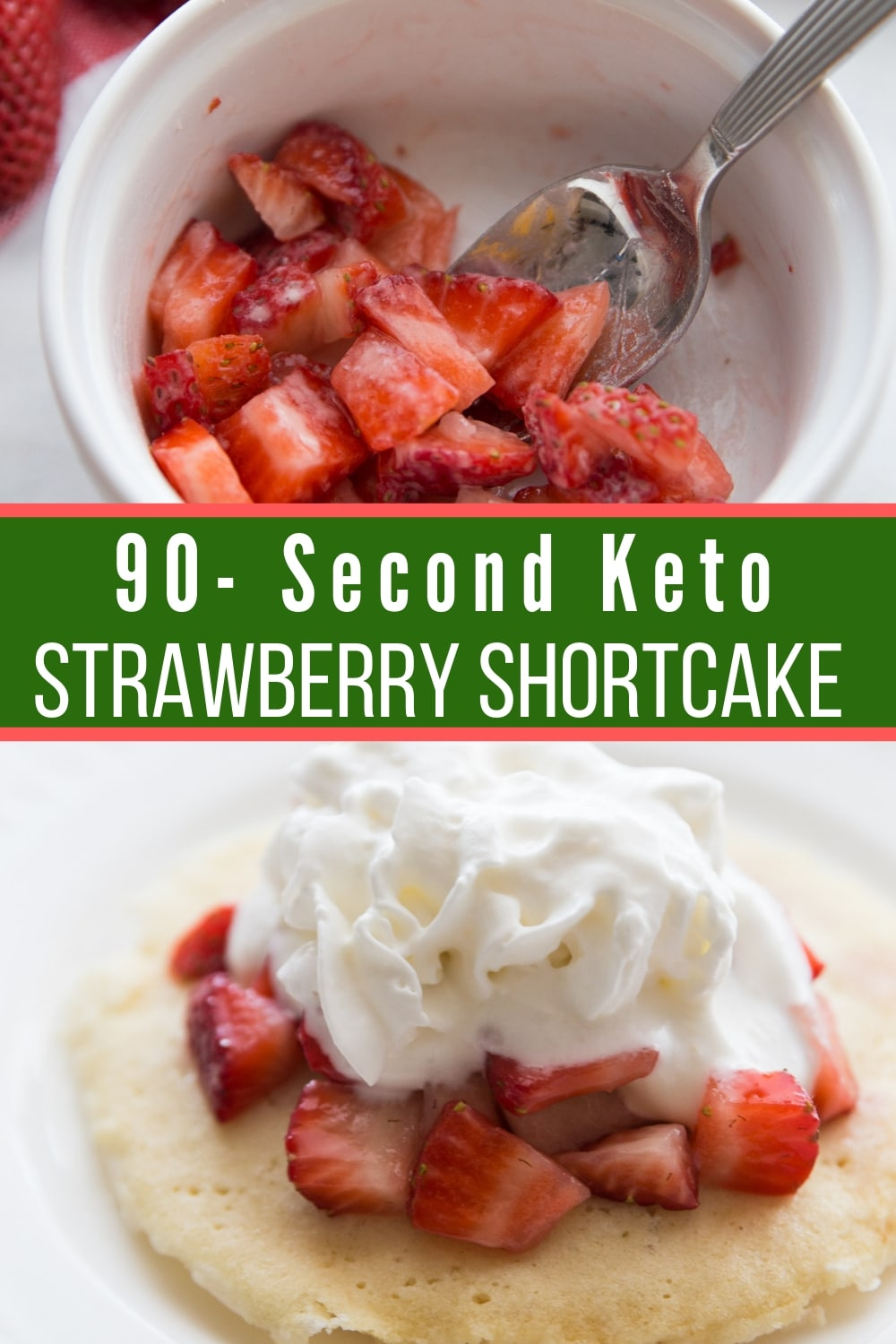 This easy 90-Second Keto Strawberry Shortcake is delicious and full of sweet berry flavor for an incredible low carb dessert. #keto #lowcarb