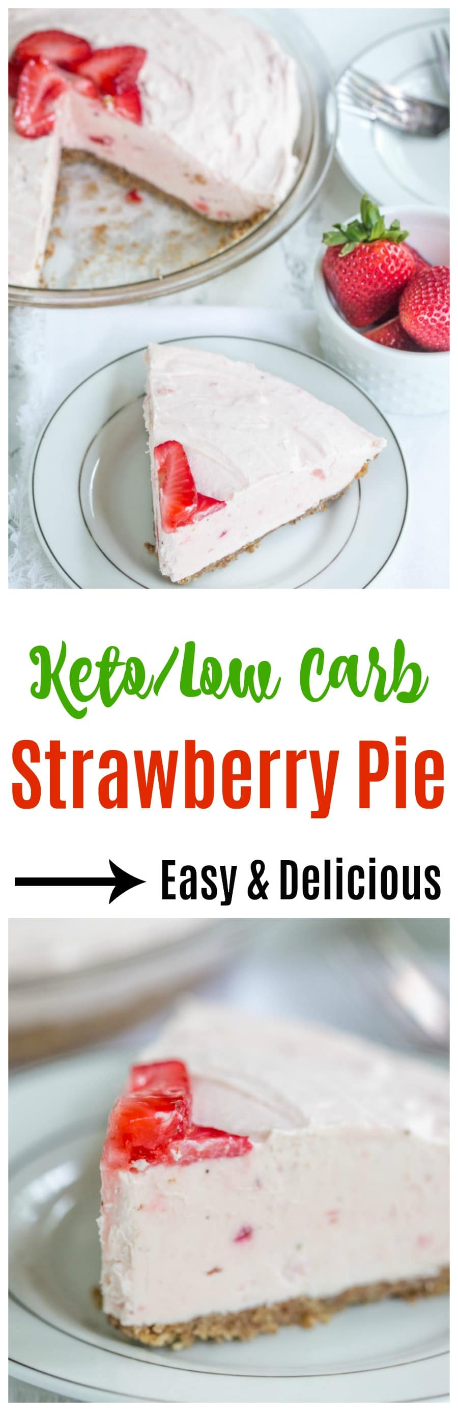 Keto Friendly Easy Strawberry Pie Recipe is a great option for dessert that is ready in no time! So simple to make and full of flavor without the carbs!