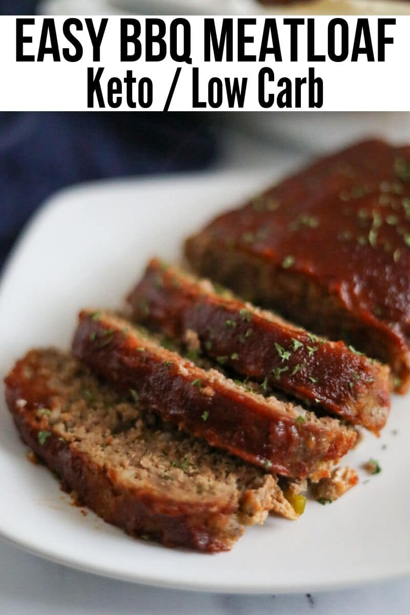 """Sliced keto meatloaf on a plate with text that reads """"Easy BBQ Meatloaf Keto/Low Carb"""""""