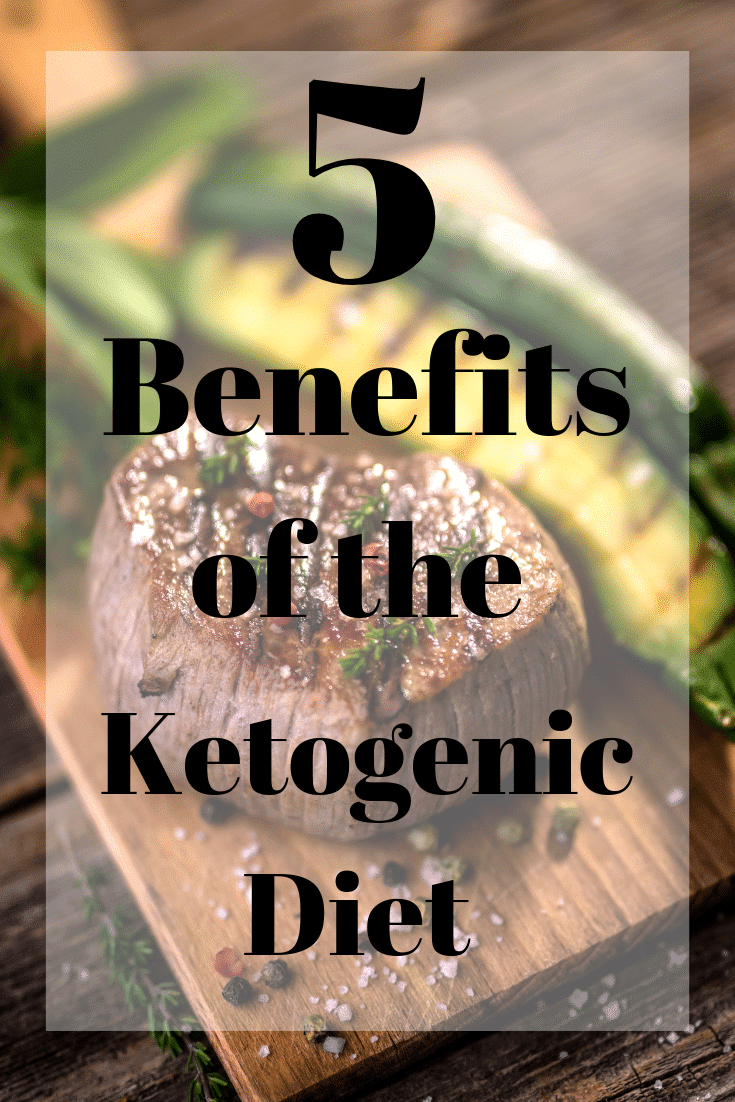 Top 5 Benefits of the Keto Diet