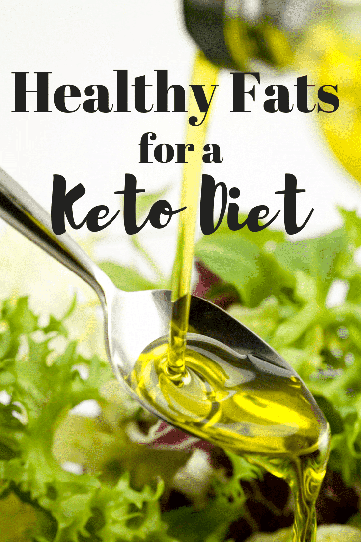 List of Healthy Fats for the Keto Diet