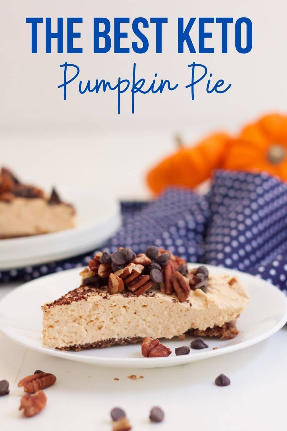 low carb pumpkin pie plated with pecan crust