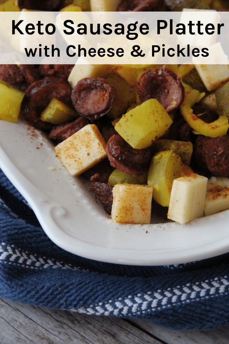 Keto Sausage Platter with Cheese and Pickles