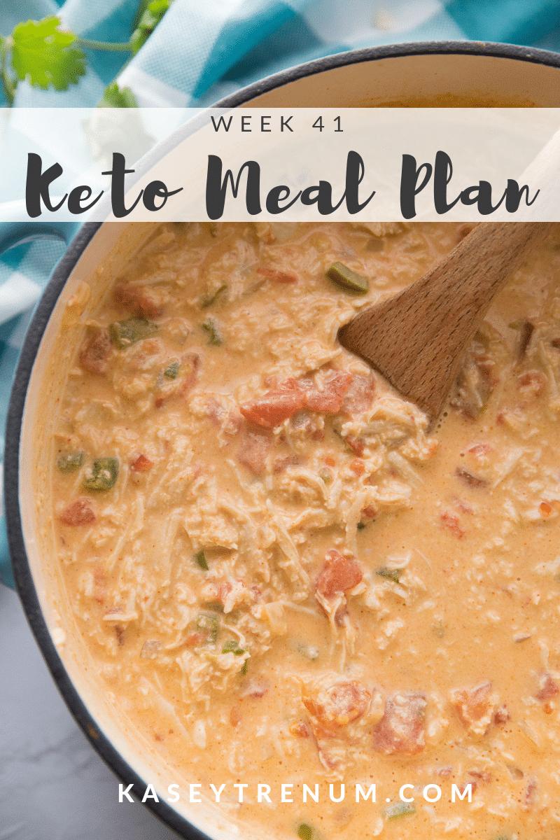 The Keto Diet Meal Plan: Week 41