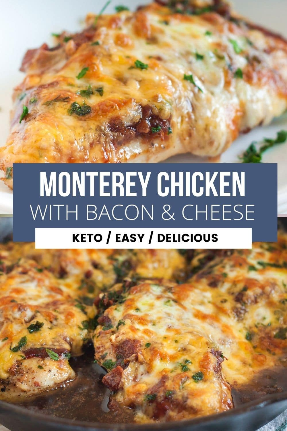 collage of monterey chicken with bacon and cheese