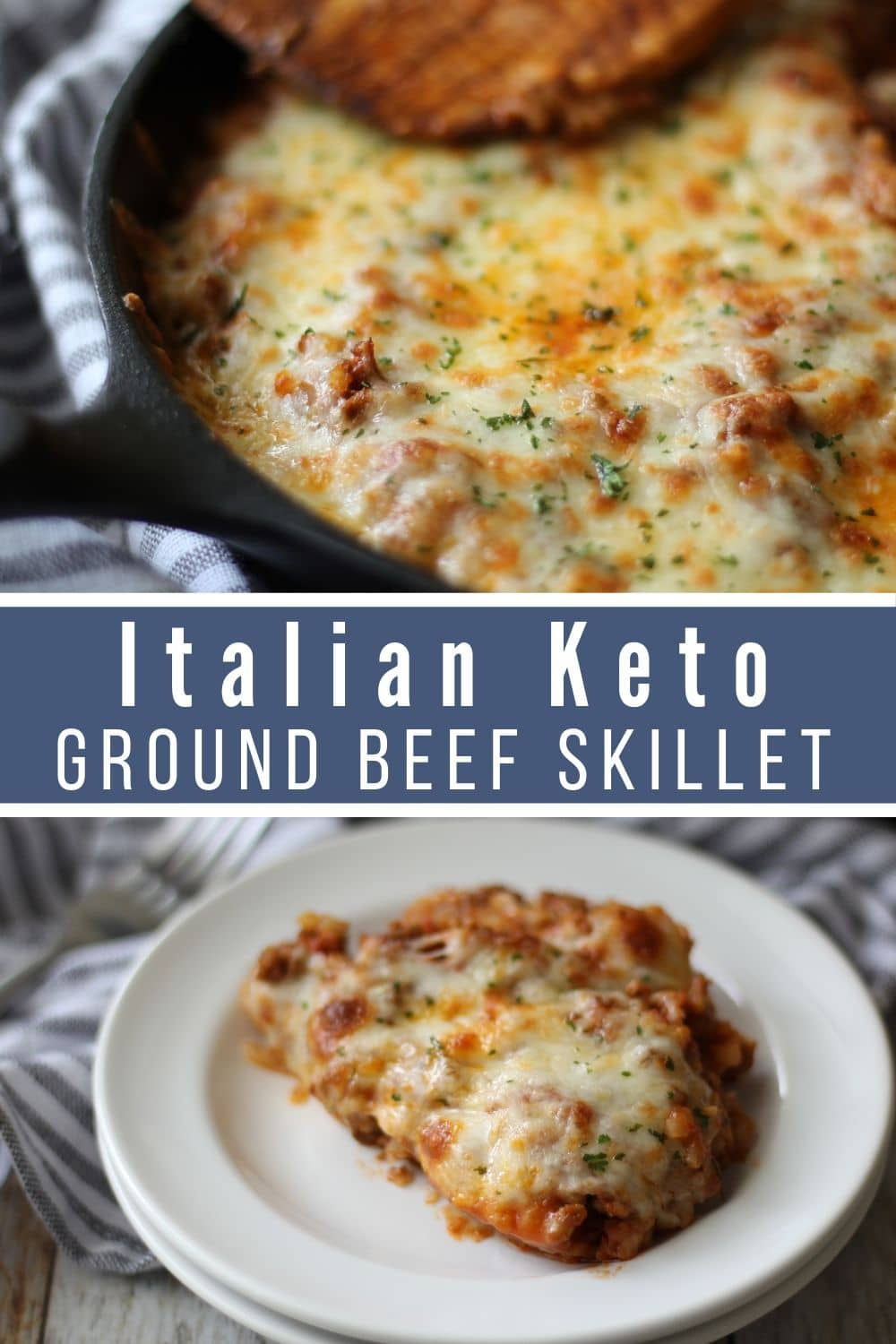 Collage of two pictures with Italian Keto Ground Beef Skillet.