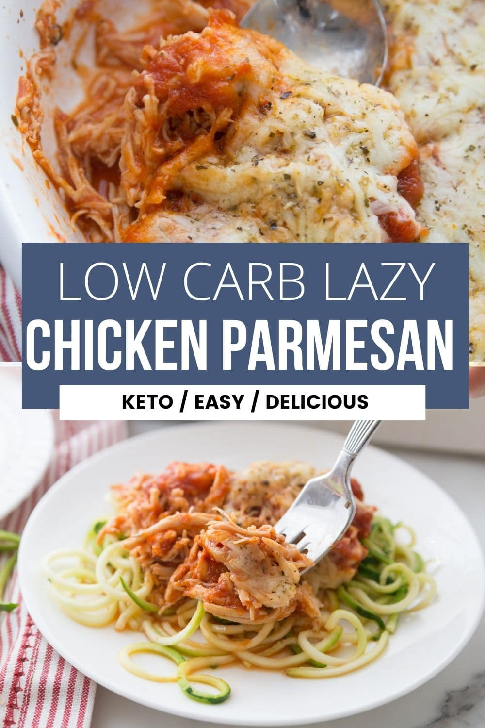 Low carb lazy chicken parmesan collage image with a casserole dish and plated