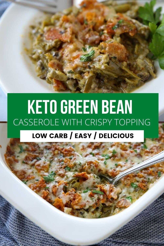 collage of keto friendly green bean casserole pics