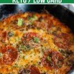 Keto Crustless Pizza in Black Cast Iron Skillet