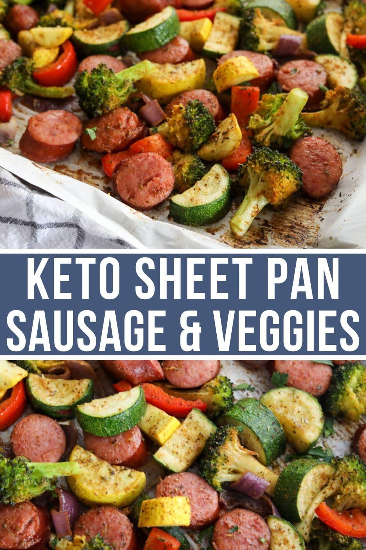 Keto Sheet Pan Sausage and Veggies image for Pinterest