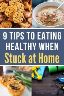 A picture collage on 9 tips of Eating Healthy When Stuck Home