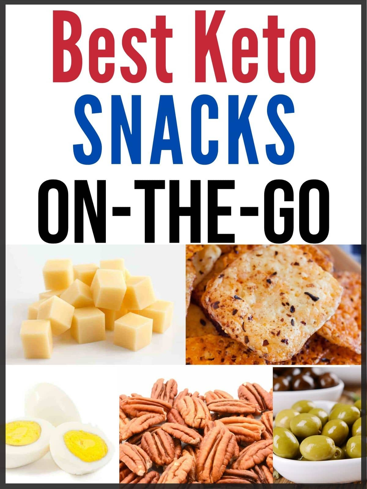 collage of keto snack ideas and text on the image