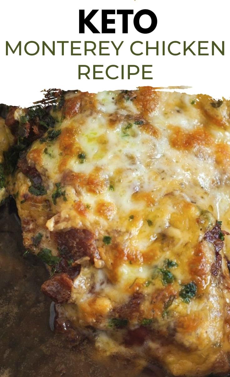 Keto Monterey Chicken Recipe