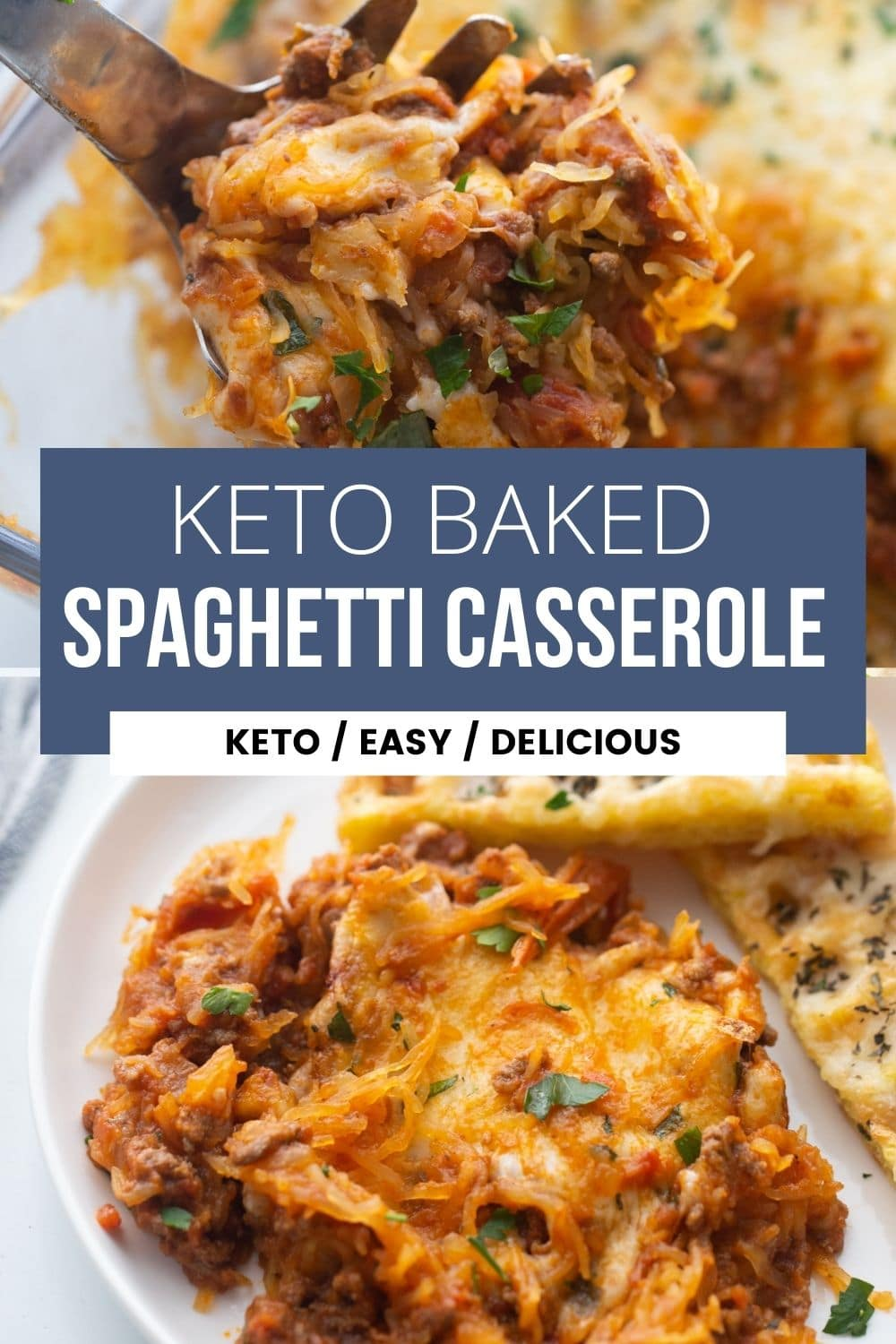 collage image of keto baked spaghetti casserole in casserole dish on top and plated on the bottom